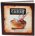Apocalypse Cakes Recipes for the End