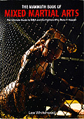 The Mammoth Book of Mixed Martial Arts (Mammoth Book of)