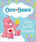 Care Bears: Love Is All Around Cover