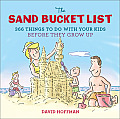 Sand Bucket List 365 Things to Do With Your Kids Before They Grow Up