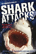 The Mammoth Book of Shark Attacks (Mammoth Book of)
