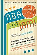 NBA List Jam The Most Authoritative & Opinionated Rankings from Doug Collins Bob Ryan Peter Vecsey Jeanie Buss Tom Heinsohn & many more