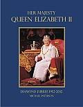 Her Majesty Queen Elizabeth II: Diamond Jubilee 1952-2012
