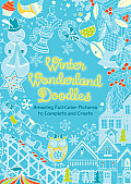 Winter Wonderland Doodles: Festive Full-Color Pictures to Complete and Create