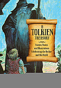 A Tolkien Treasury: Stories, Poems, and Illustrations Celebrating the Author and His World