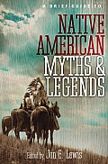 A Brief Guide to Native American Myths and Legends