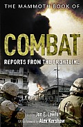 The Mammoth Book of Combat: Reports from the Frontline Cover