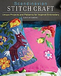 Scandinavian Stitch Craft: Unique Projects and Patterns for Inspired Embroidery [With Tracing Paper]