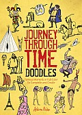 Journey Through Time Doodles Famous Moments in Full Color to Complete & Create
