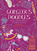 Gorgeous Doodles Pretty Full Color Pictures to Create & Complete