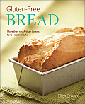 Gluten Free Bread 50 Artisan Loaves for a Healthier Life