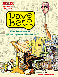 "Mad's Greatest Artists: Dave Berg: Five Decades of ""The Lighter Side Of..."""