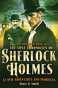 Mammoth Book of the Lost Chronicles of Sherlock Holmes