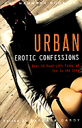 The Mammoth Book of Urban Erotic Confessions (Mammoth Book of)