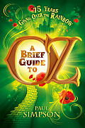 A Brief Guide to Oz (Brief Guide To...)