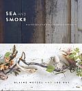 Sea & Smoke World Class Dishes...