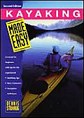 Kayaking Made Easy, 2nd: A Manual for Beginners with Tips for the Experienced (Made Easy)