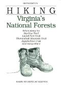 Hiking Virginia's National Forests: Hikes Along the Big Blue Trial, Laurel Fork Trial, Shenandoah Mountain Trail, Appalachian Trail, and Many Others
