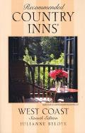 Recommended Country Inns West Coast 7th Edition