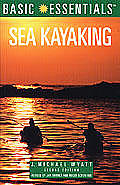 Basic Essentials Sea Kayaking 2nd Edition