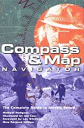 Compass & Map Navigator Revised The Complete Guide to Staying Found