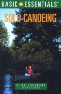 Basic Essentials Solo Canoeing 2ND Edition Cover