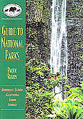 Npca Guide to National Parks in the Pacific (NPCA National Park Guides)