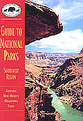 National Parks Guide to the Southwest