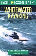 Basic Essentials Whitewater Kayaking