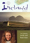 Ireland the Complete Guide & Road Atlas 7TH Edition