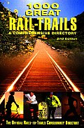 1000 Great Rail Trails 2ND Edition