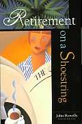 Retirement On A Shoestring 4th Edition