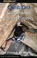 Climb On Skills For More Efficient Climbing