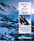 100 Best Ski Resorts of the World (100 Best Ski Resorts of the World)
