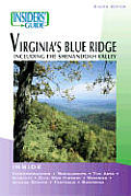 Insider's Guide to Virginia's Blue Ridge (Insiders' Guide to Virginia's Blue Ridge)