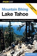 Lake Tahoe A Guide to Lake Tahoe & Truckees Greatest Off Road Bicycle Rides