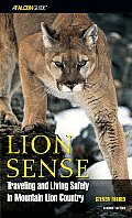 Lion Sense Traveling & Living Safely in Mountain Lion Country