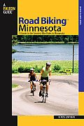 Road Biking Minnesota: A Guide to the Greatest Bike Rides in Minnesota (Road Biking) Cover