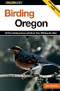 Birding Oregon 44 Prime Birding Areas with More Than 200 Specific Sites