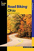 Road Biking Ohio: A Guide to the State's Best Bike Rides (Road Biking) Cover