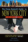 Cheap Bastards Guide To New York City 3rd Edition