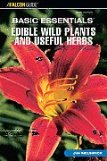 Edible Wild Plants and Useful Herbs (Basic Essentials)