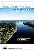 The Connecticut River Boating Guide: Source to Sea