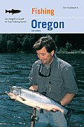 Fishing Oregon An Anglers Guide to Top Fishing Spots 2nd edition