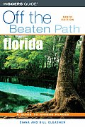 Off the Beaten Path Florida #9: Florida Off the Beaten Path, 9th
