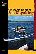 The Basic Book of Sea Kayaking (How to Paddle)