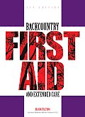 Backcountry First Aid & Extended Care 5th Edition