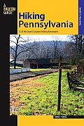 Hiking Pennsylvania: 55 of the State's Greatest Hiking Adventures (Falcon Guides Hiking)