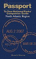 Passport to Your National Parks(r) Companion Guide: North Atlantic Region