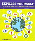 Express Yourself!: The Essential Guide to International Understanding (Insiders' Guide) Cover